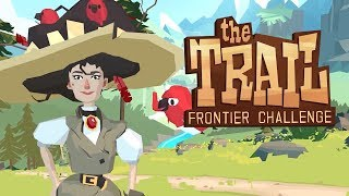 Прохождение THE TRAIL: FRONTIER CHALLENGE - НАЧАЛО ПУТЕШЕСТВИЯ!