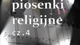 piosenki religijne cz 4
