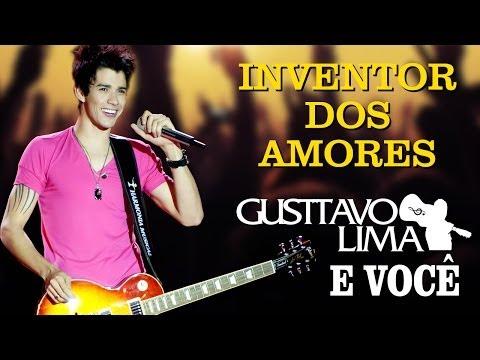 Gusttavo Lima - Inventor dos Amores - [DVD Gusttavo Lima e Você] (Clipe Oficial)