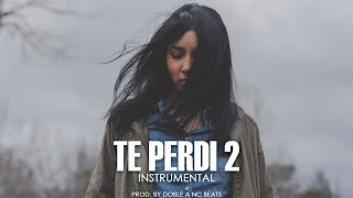 Te Perdí 2 - Beat Rap Romantico Triste 2019 Piano / Hip Hop Instrumental   Doble A nc Beats