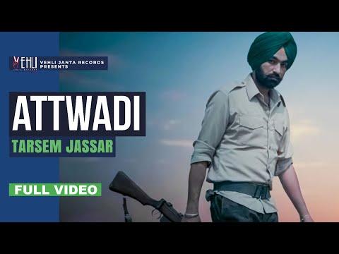 Attwadi | Full Official Video | Tarsem Jassar | Kulbir Jhinjer | Vehli Janta Records 2014 video