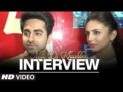 Exclusive: Mitti Di Khushboo Cast Interview | Ayushmann Khurrana and Huma Qureshi