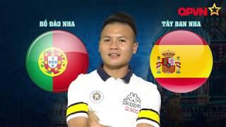 """(Dự đoán World Cup 2018) Quang Hải """"phán xử"""" đại chiến Bồ Đào Nha - Tây Ban Nha"""
