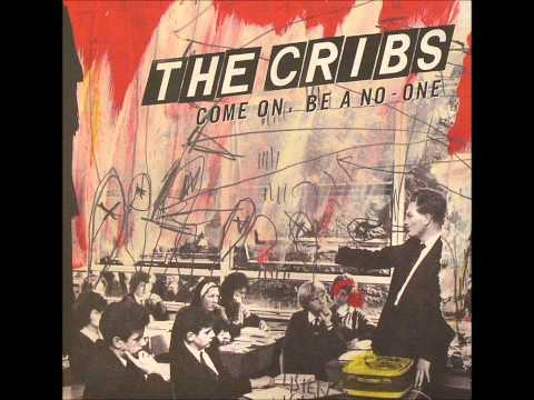The Cribs - Dont Believe In Me