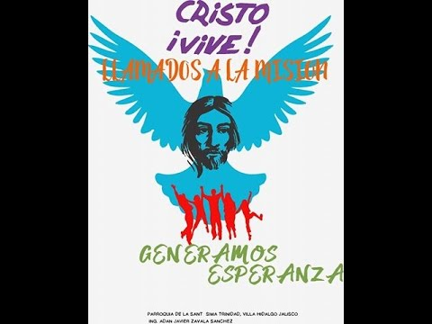 EN CAMINO A LA MISIÓN (Coro juvenil Jesucristo) Propuesta, Canto Pascua 2017