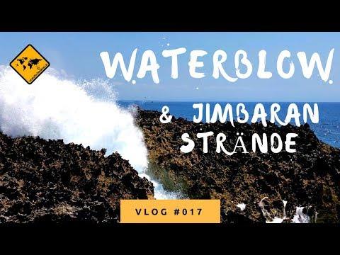 Bali Waterblow, Nusa Dua Strand, Padang Padang Beach & Green Bowl Beach - Bali Vlog