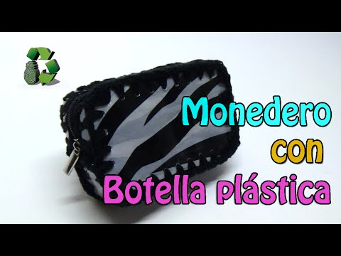 74. DIY PURSE (MONEDERO) RECICLAJE DE BOTELLAS PLÁSTICAS