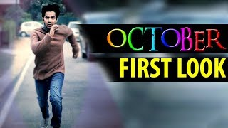 Download Varun Dhawan's film OCTOBER First look! 3Gp Mp4