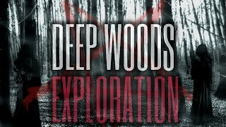 6 TRUE Scary Deep Woods Exploration Stories (Vol. 9)