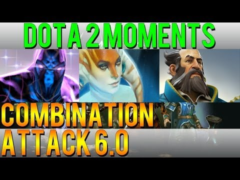 Dota 2 Moments - Combination Attack 6.0