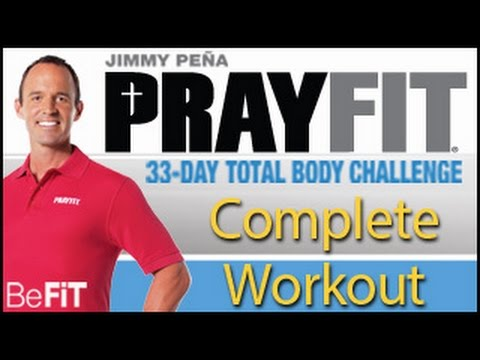 PrayFit 33 Day Total Body Challenge: (Complete 33 Min Workout)- Jimmy Peña