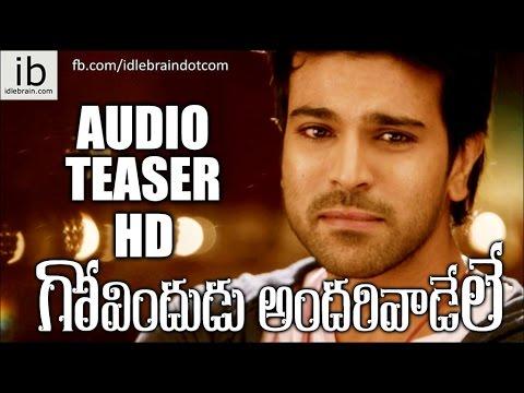 Ram Charan's Govindudu Andarivaadele audio teaser - idlebrain.com