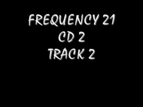 FREQUENCY 21 CD 2 TRACK 2