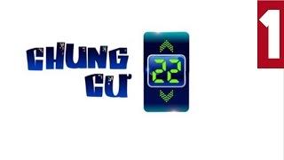 Chung cư 22+ tập 1