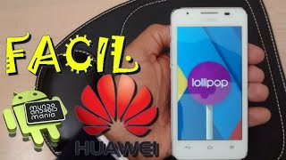 Lollipop 5.1 en Huawei G510 y Huawei Y300 muy facil (buena ROM)