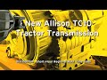 Allison's New TC10 Tractor Transmission