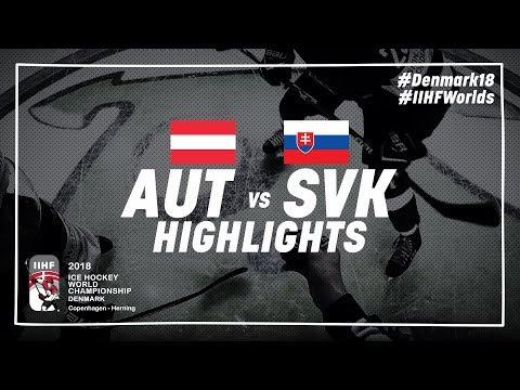 Game Highlights: Austria vs Slovakia May 8 2018 | #IIHFWorlds 2018