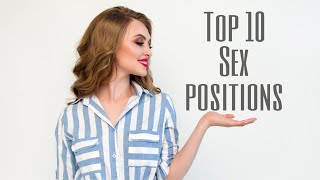 Top 10 Sex Positions To Try Before You Die  | [ Facts and Fun ] [SEX]