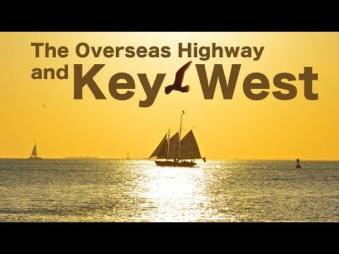 Overseas Highway and Key West