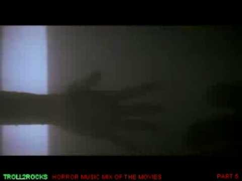 HORROR MUSIC MIX OF THE MOVIES PT 5 OF 10