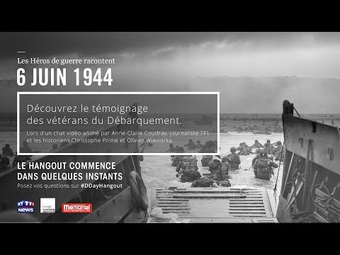 D-DAY 70th Anniversary / 70e Anniversaire #DDAYHANGOUT