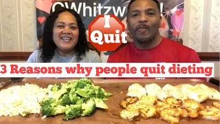 3 REASONS WHY PEOPLE QUIT DIETING /KETO/WEIGHT LOSS/OMAD/MUKBANG . DIET SUPPORT SHOW,