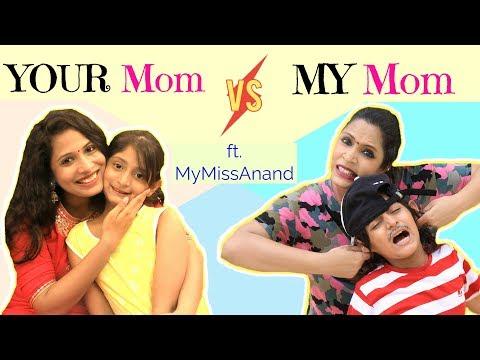 YOUR Mom vs MY Mom ...  #MyMissAnand #ShrutiArjunAnand