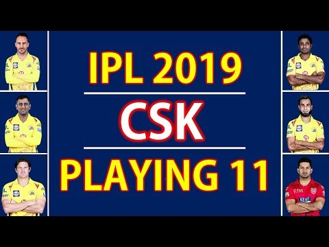 IPL 2019 | Chennai Super Kings Best Playing XI | CSK Playing XI