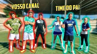 VOSSO CANAL CONTRA O TIME DO PAI DA LETICIA!!