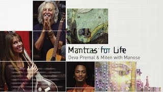 Watch Deva Premal & Miten Mantras video