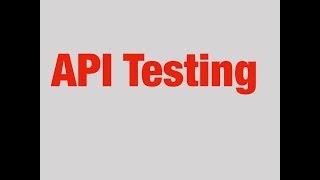 Introduction to API Testing   API Testing