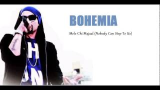 Watch Bohemia Nobody Can Step To Us video