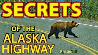 "👍""Secrets of the Alaska Highway"" (or How to Take Your RV to Alaska and Live to Tell the Tale!) 😆"