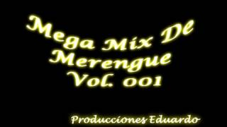 mega mix de merengue Vol  001