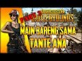 Main PUBG Sama Tante Ana PART #2 - PUBG Mobile