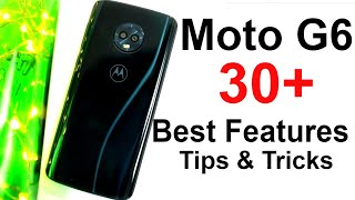 30+ Best Features of Moto G6 and Some Tips and Tricks