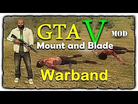 GTA V mod • Mount and Blade • Warband