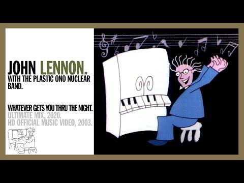 John Lennon - Whatever Gets You Through The Night