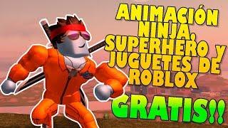 (GRATIS!!) Como CONSEGUIR ANIMACIÓN NINJA, SUPERHERO y JUGUETES de ROBLOX!!
