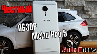 Meizu Pro 5 обзор настоящего крепыша от китайского производителя review