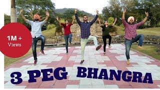 3 Peg - Sharry Mann | Bhangra Choreography | Bhangra Fitness Classes Panchkula