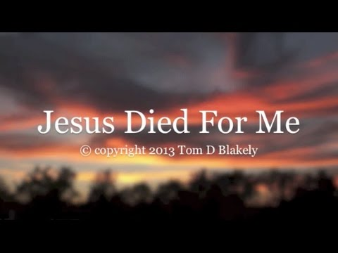 Jesus Died For Me (New Gospel Song)