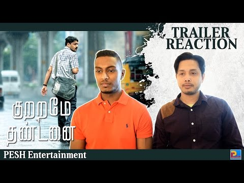 Kuttrame Thandanai Trailer Reaction & Review | English Subtitles | PESH Entertainment