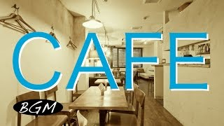 【作業用BGM】ボサノバ&ジャズBGM !Cafe MUSIC!勉強用+集中用+リラックス用にも!! お部屋に音楽を!!