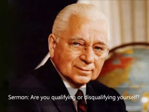 Are you qualifying or disqualifying yourself- Herbert W Armstrong