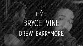 Bryce Vine Drew Barrymore Acoustic The Eye