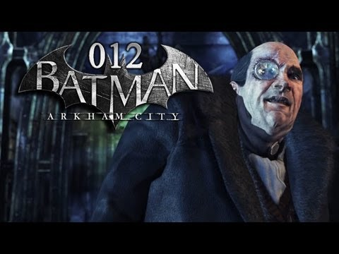 BATMAN: ARKHAM CITY #012 - Pinguins Folterkammer [HD+] | Let's Play Ba...