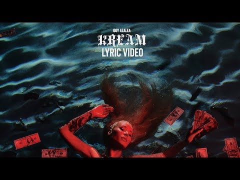 Iggy Azalea - KREAM feat. Tyga (Lyric Video)
