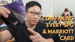 Comparing EVERY SPG & Marriott Card (Part 1)