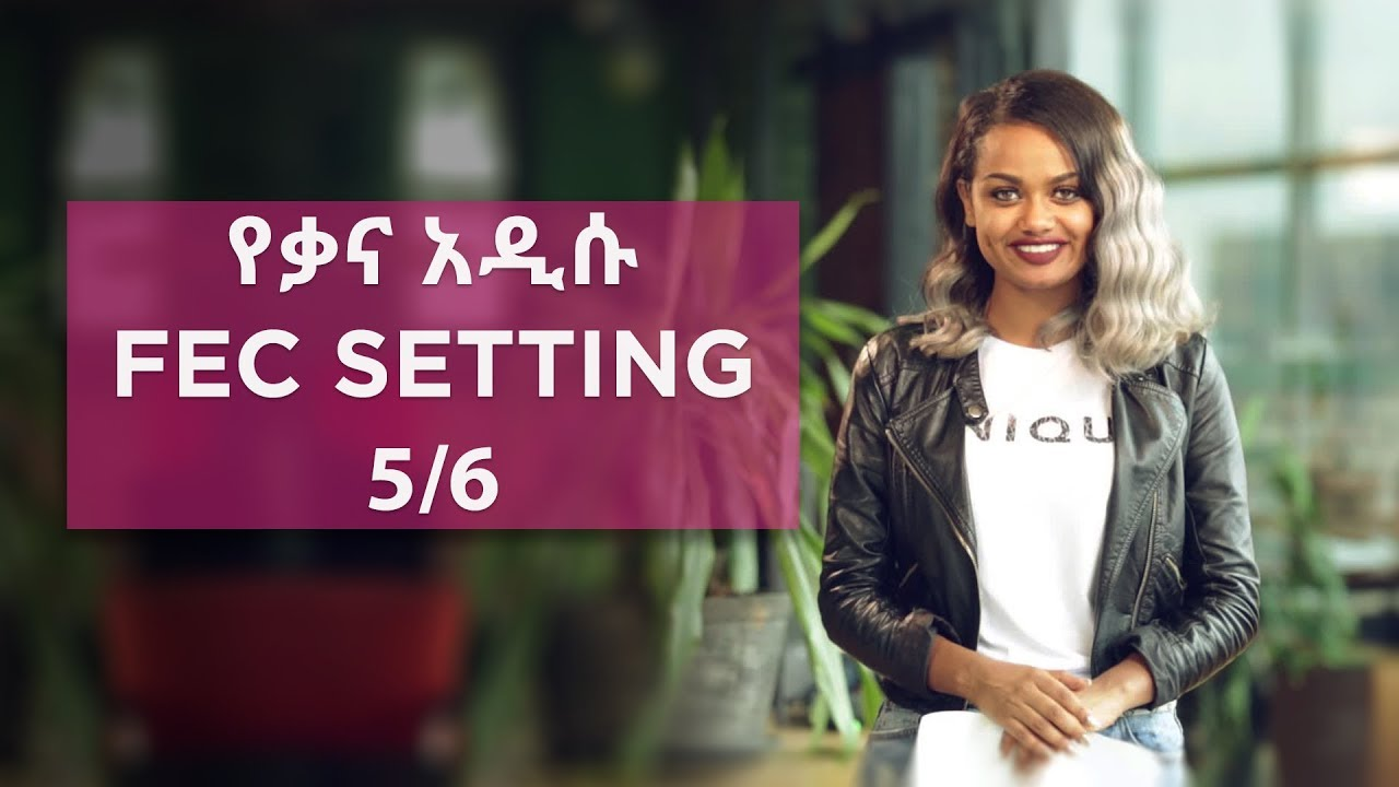 The New Ethiopia Amharic Kana TV : Satellite Update News